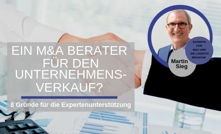 Brauche ich einen M&A Berater für den Unternehmensverkauf?